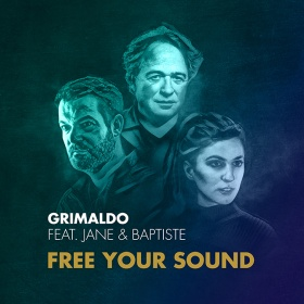 GRIMALDO FEAT. JANE & BAPTISTE - FREE YOUR SOUND